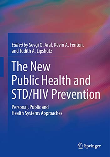 9781461445265: The New Public Health and Std/HIV Prevention: Personal, Public and Health Systems Approaches