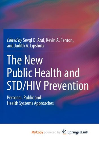 9781461445272: The New Public Health and STD/HIV Prevention: Personal, Public and Health Systems Approaches