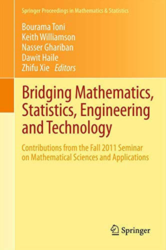Bridging Mathematics, Statistics, Engineering and Technology: Contributions from the Fall 2011 ...