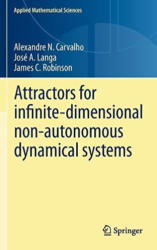 9781461445807: Attractors for infinite-dimensional non-autonomous dynamical systems (Applied Mathematical Sciences)