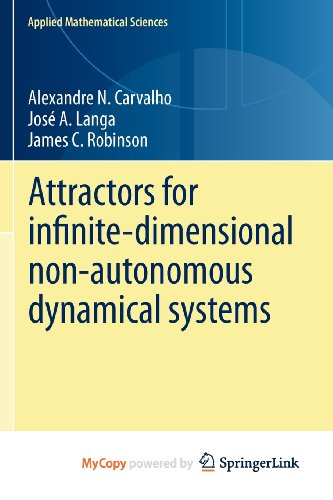 9781461445821: Attractors for infinite-dimensional non-autonomous dynamical systems