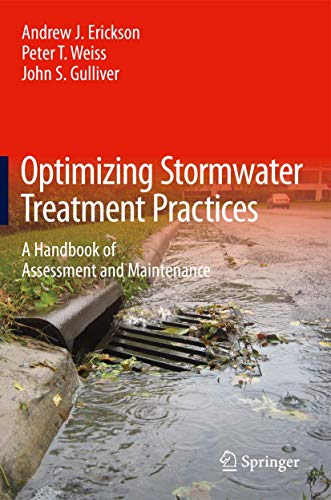 9781461446231: Optimizing Stormwater Treatment Practices: A Handbook of Assessment and Maintenance