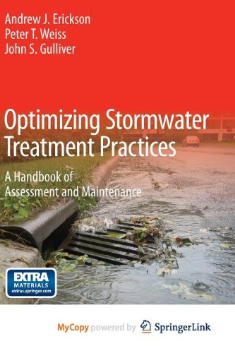 9781461446255: Optimizing Stormwater Treatment Practices: A Handbook of Assessment and Maintenance