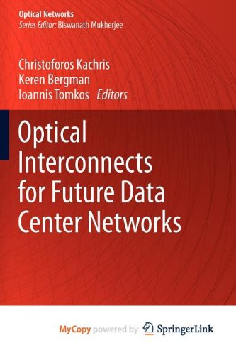 9781461446316: Optical Interconnects for Future Data Center Networks