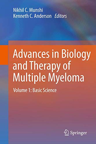 9781461446651: Advances in Biology and Therapy of Multiple Myeloma: Volume 1: Basic Science