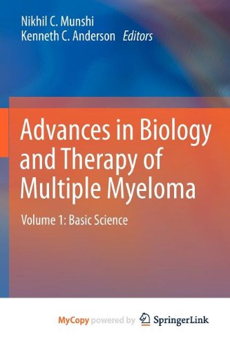 9781461446675: Advances in Biology and Therapy of Multiple Myeloma: Volume 1: Basic Science