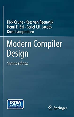 9781461446989: Modern Compiler Design