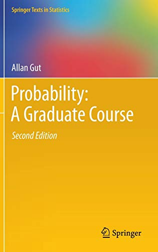 9781461447078: Probability: A Graduate Course (Springer Texts in Statistics)