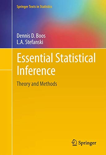 9781461448174: Essential Statistical Inference: Theory and Methods (Springer Texts in Statistics)