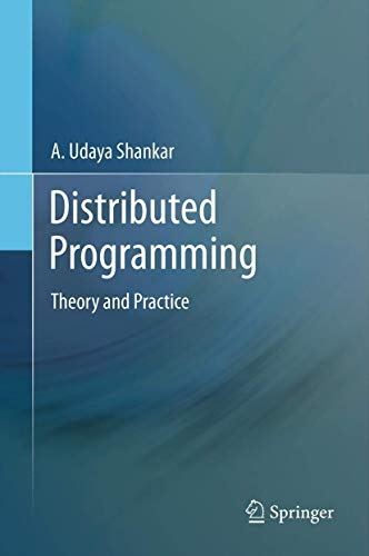 9781461448808: Distributed Programming: Theory and Practice