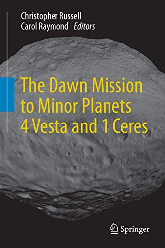 9781461449027: The Dawn Mission to Minor Planets 4 Vesta and 1 Ceres