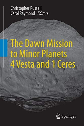 9781461449034: The Dawn Mission to Minor Planets 4 Vesta and 1 Ceres