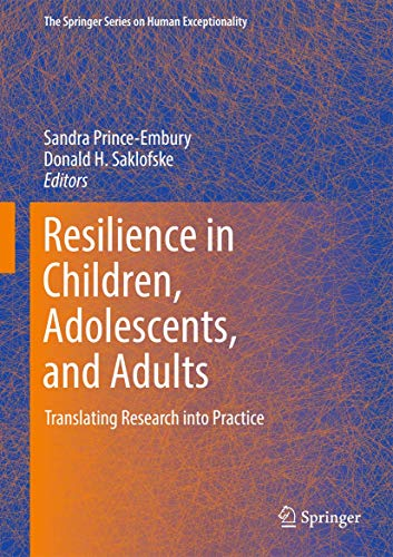 9781461449386: Resilience in Children, Adolescents, and Adults: Translating Research into Practice (The Springer Series on Human Exceptionality)