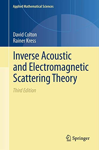 9781461449416: Inverse Acoustic and Electromagnetic Scattering Theory (Applied Mathematical Sciences)