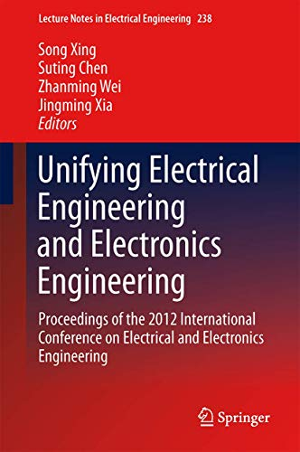 Unifying Electrical Engineering and Electronics Engineering: Proceedings of the 2012 International ...