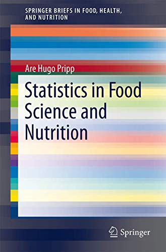 9781461450092: Statistics in Food Science and Nutrition (SpringerBriefs in Food, Health, and Nutrition)