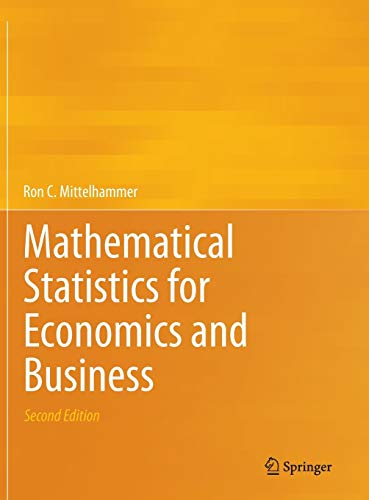 9781461450214: Mathematical Statistics for Economics and Business