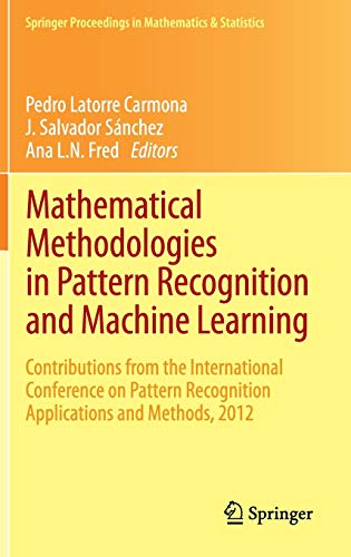 Mathematical Methodologies in Pattern Recognition and Machine: PEDRO LATORRE CARMONA