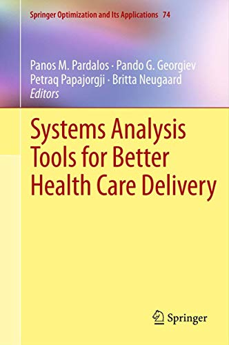9781461450931: Systems Analysis Tools for Better Health Care Delivery (Springer Optimization and Its Applications)