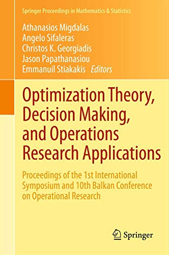 Optimization Theory, Decision Making, and Operations Research Applications: Proceedings of the 1st ...
