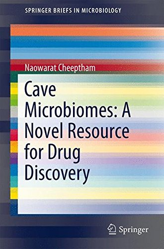 9781461452065: Cave Microbiomes: A Novel Resource for Drug Discovery (Springerbriefs in Microbiology)
