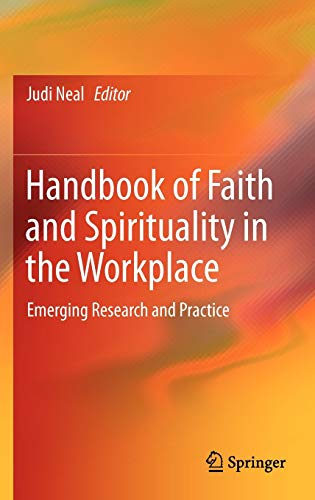 9781461452324: Handbook of Faith and Spirituality in the Workplace: Emerging Research and Practice