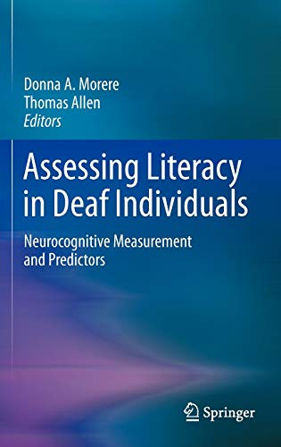 9781461452683: Assessing Literacy in Deaf Individuals: Neurocognitive Measurement and Predictors