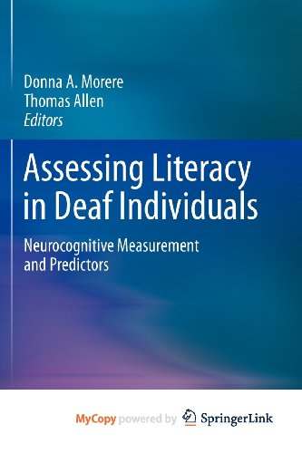 9781461452706: Assessing Literacy in Deaf Individuals: Neurocognitive Measurement and Predictors