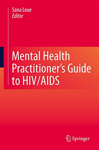 9781461452829: Mental Health Practitioner's Guide to HIV/AIDS