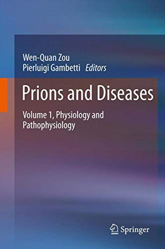 Prions and Diseases: Volume 1, Physiology and Pathophysiology