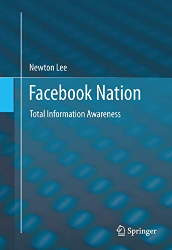 9781461453079: Facebook Nation: Total Information Awareness