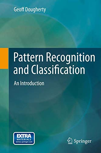 9781461453222: Pattern Recognition and Classification: An Introduction