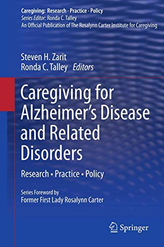 9781461453345: Caregiving for Alzheimer's Disease and Related Disorders: Research · Practice · Policy (Caregiving: Research · Practice · Policy)