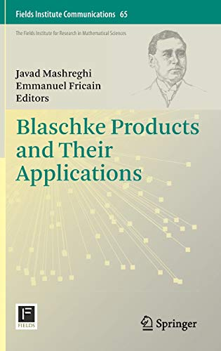 9781461453406: Blaschke Products and Their Applications (Fields Institute Communications)