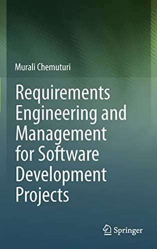 9781461453765: Requirements Engineering and Management for Software Development Projects