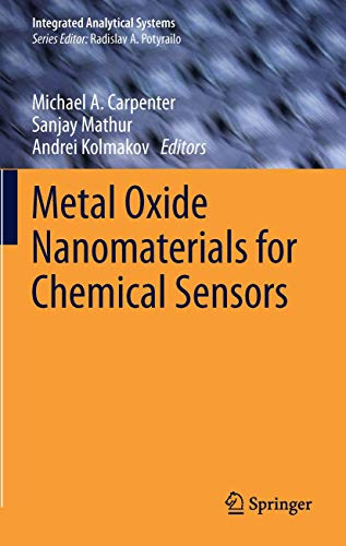 9781461453949: Metal Oxide Nanomaterials for Chemical Sensors (Integrated Analytical Systems)