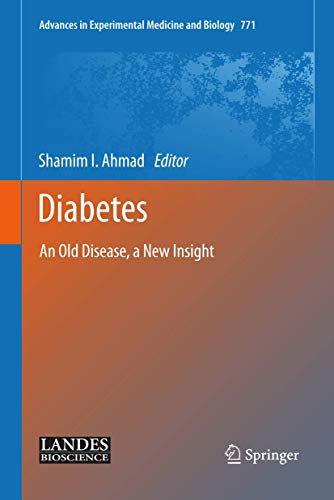 Diabetes: An Old Disease, a New Insight (Hardcover)