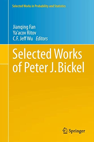 Selected Works of Peter J. Bickel: Jianqing Fan