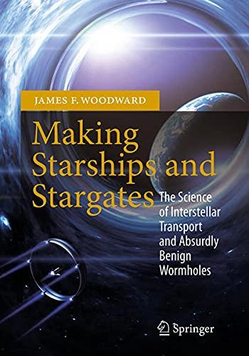 9781461456230: Making Starships and Stargates (Springer Praxis Books)