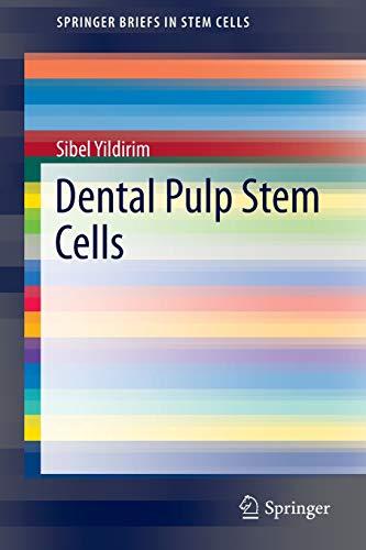 9781461456865: Dental Pulp Stem Cells (SpringerBriefs in Stem Cells)