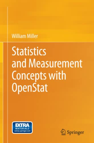 Statistics and Measurement Concepts with OpenStat (1461457424) by William Miller