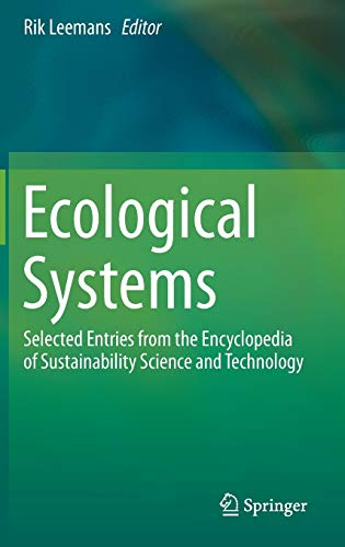 Ecological Systems: Selected Entries from the Encyclopedia of Sustainability Science and Technology