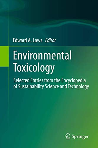 Environmental Toxicology: Edward A. Laws