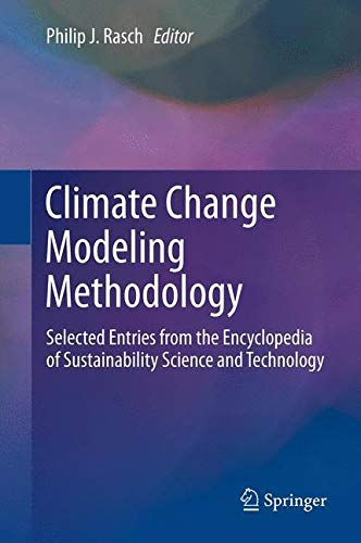 9781461457664: Climate Change Modeling Methodology: Selected Entries from the Encyclopedia of Sustainability Science and Technology