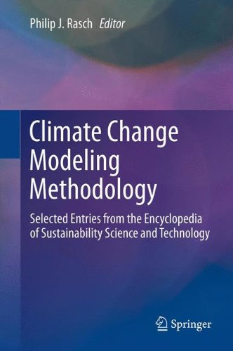 9781461457671: Climate Change Modeling Methodology: Selected Entries from the Encyclopedia of Sustainability Science and Technology