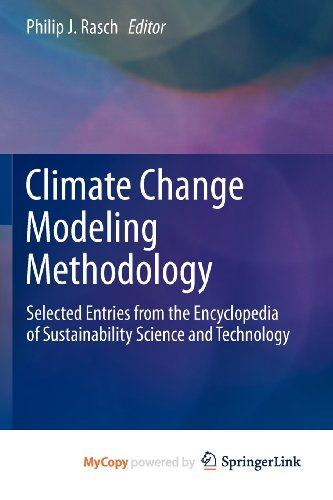 9781461457688: Climate Change Modeling Methodology: Selected Entries from the Encyclopedia of Sustainability Science and Technology
