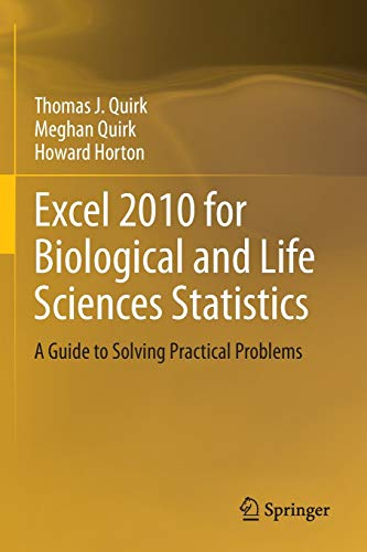 9781461457787: Excel 2010 for Biological and Life Sciences Statistics: A Guide to Solving Practical Problems