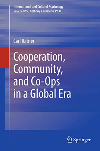 9781461458241: Cooperation, Community, and Co-Ops in a Global Era (International and Cultural Psychology)