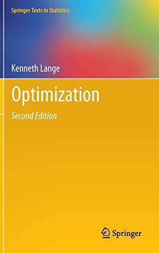 9781461458371: Optimization (Springer Texts in Statistics)