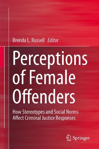 9781461458715: Perceptions of Female Offenders: How Stereotypes and Social Norms Affect Criminal Justice Responses